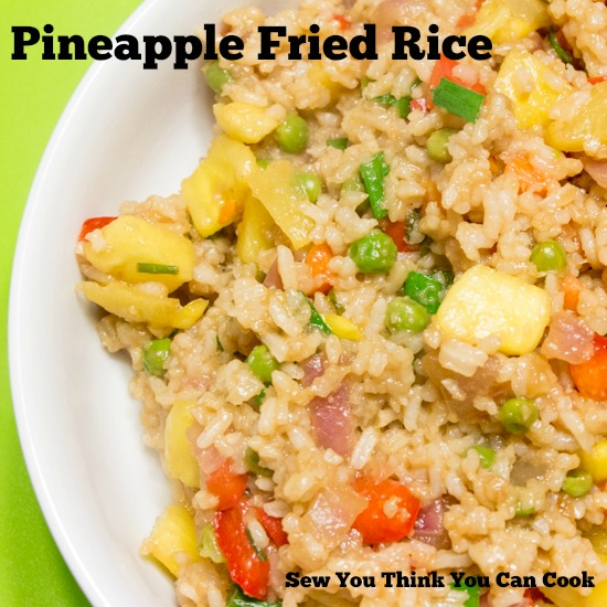 Pineapple Fried Rice | Sew You Think You Can Cook