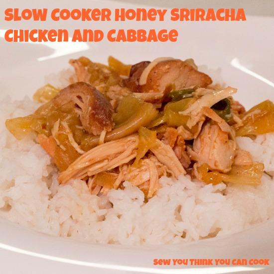 Slow Cooker Honey Sriracha Chicken and Cabbage | Sew You Think You Can Cook