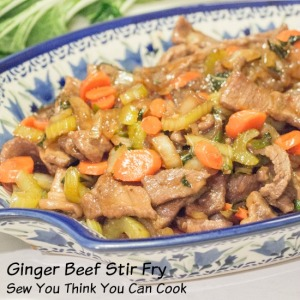 ginger beef stir fry | sew you think you can cook