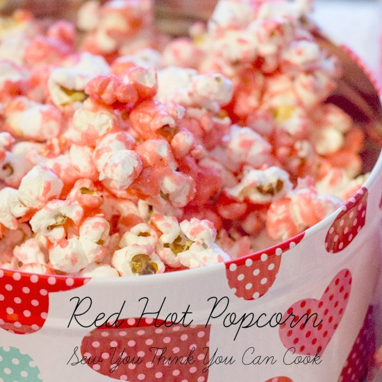 Red Hot Popcorn | Sew You Think You Can Cook