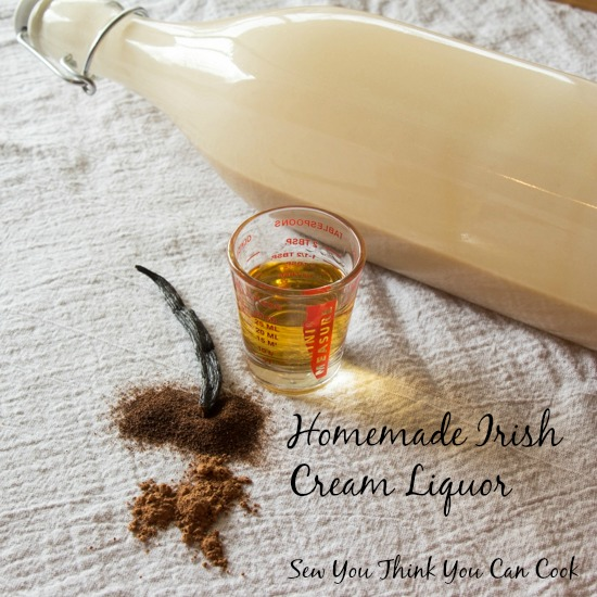 Homemade Baileys | Sew You Think You Can Cook