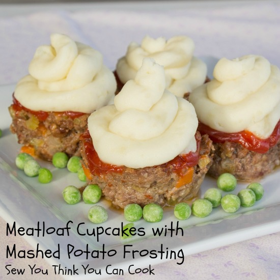 Meatloaf Cupcakes | Sew You Think You Can Cook