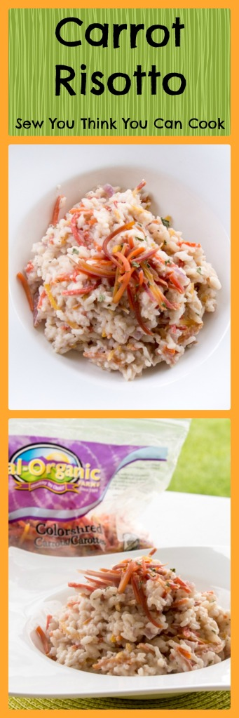 Carrot Risotto | Sew You Think You Can Cook