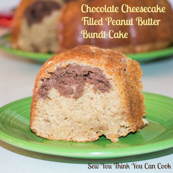 Chocolate Cheesecake Filled Peanut Butter Bundt Cake | Sew You Think You Can Cook