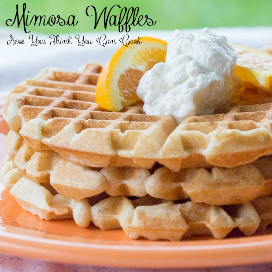 mimosa waffles | sew you think you can cook