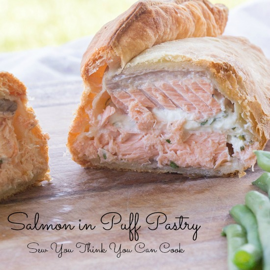 Salmon in Puff Pastry | Sew You Think You Can Cook