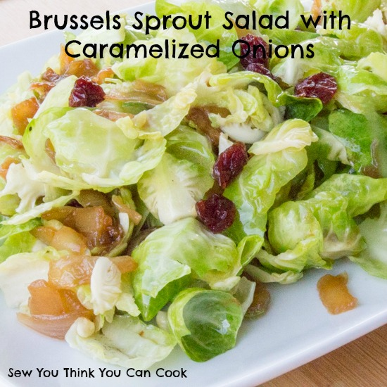Brussels Sprout Salad | Sew You Think You Can Cook