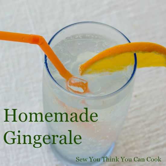 Homemade Gingerale for Blogger CLUE from Sew You Think You Can Cook