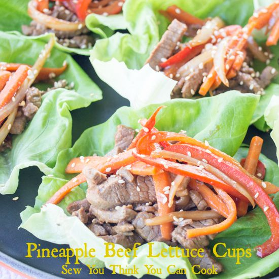 Pineapple Beef Lettuce Cups | Sew You Think You Can Cook