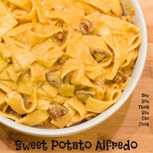 Sweet Potato Alfredo for #SundaySupper from Sew You Think You Can Cook