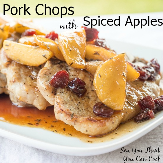 Pork Chops with Spiced Apples for #FoodieExtravaganza from Sew You Think You Can Cook