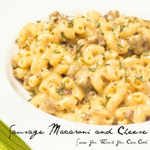 sausage macaroni and cheese | sew you think you can cook