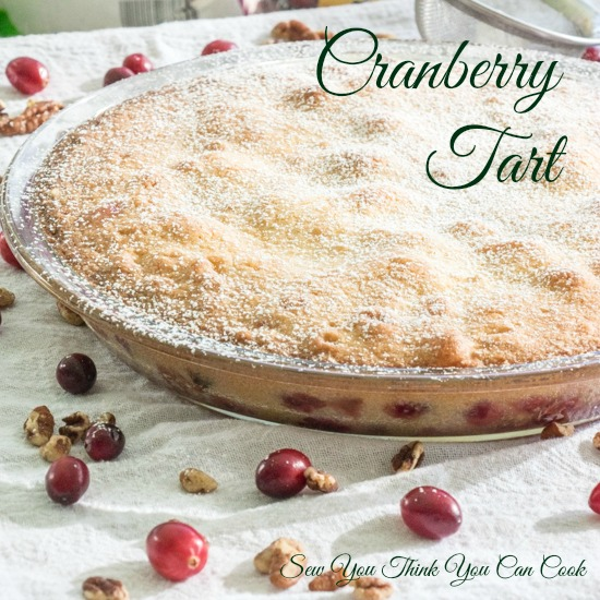 Cranberry Tart for #SRCHolidayTreats from Sew You Think You Can Cook