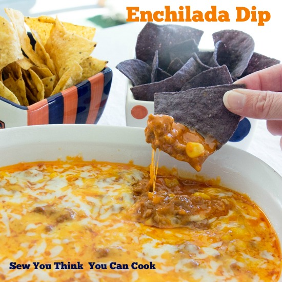 Enchilada Dip | Sew You Think You Can Cook