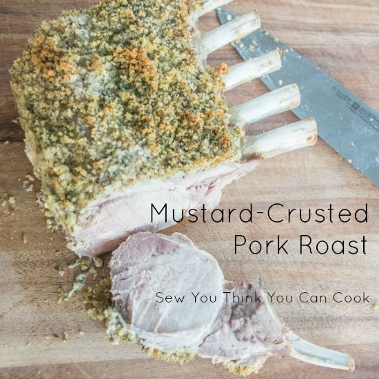 Mustard-Crusted Pork Roast for #SundaySupper from Sew You Think You Can Cook