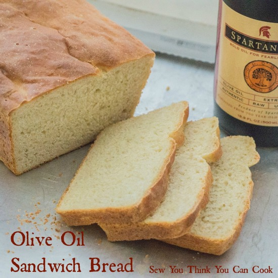 Olive Oil Sandwich Bread for the #EVOOChallenge from Sew You Think You Can Cook
