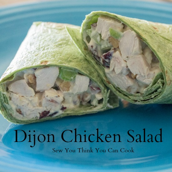 Dijon Chicken Salad  Sew You Think You Can Cook
