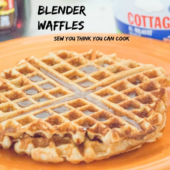 blender waffles  sew you think you can cook