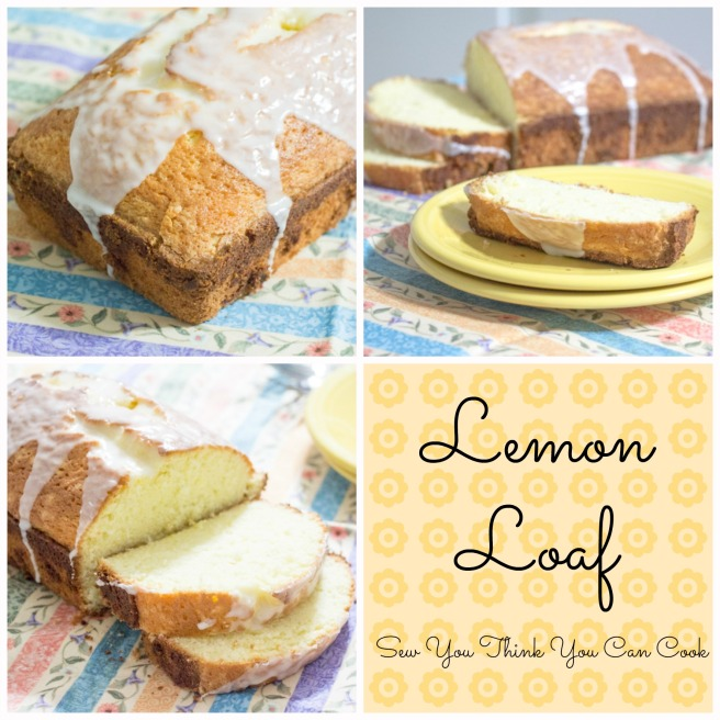 Lemon Loaf for #BloggerCLUE from Sew You Think You Can Cook
