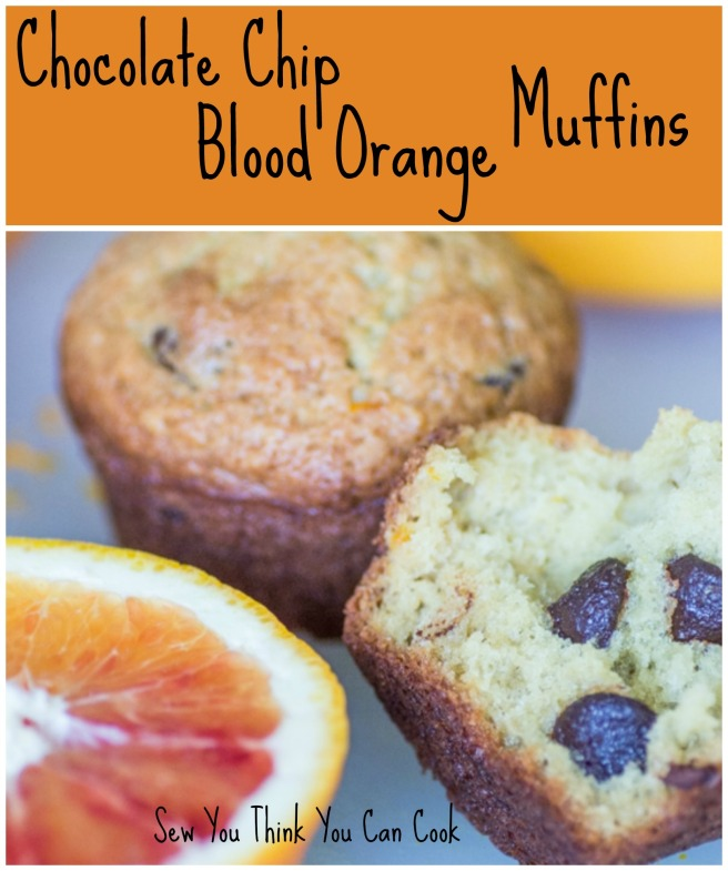 Chocolate Chip Blood Orange Muffins for #MuffinMonday from Sew You Think You Can Cook