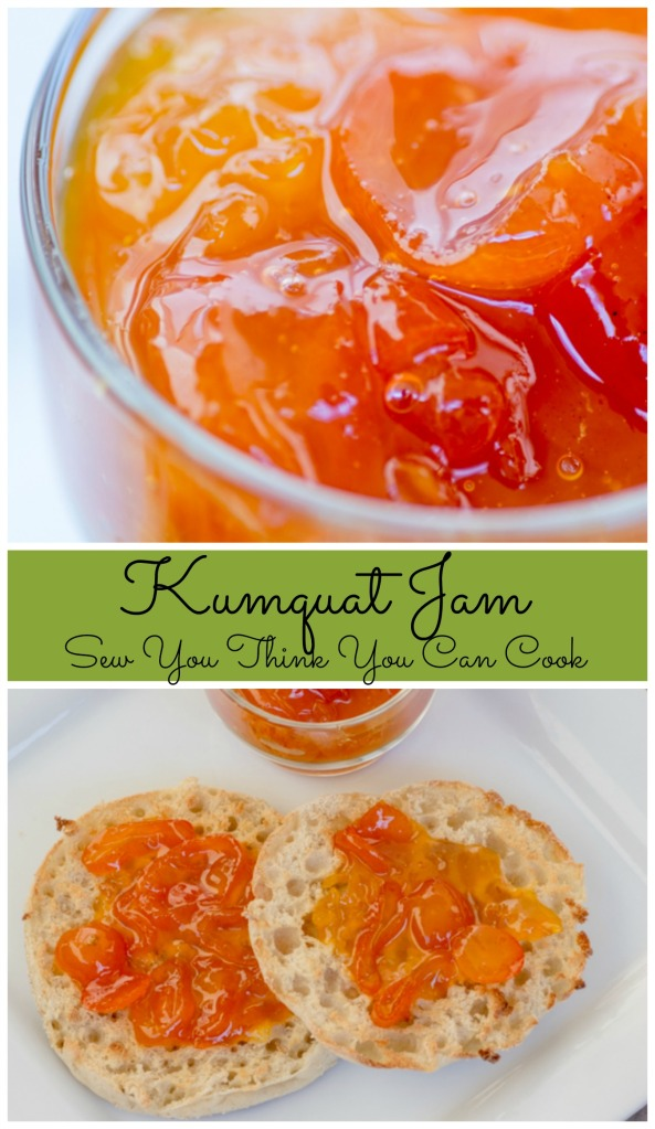 Kumquat Jam  Sew You Think You Can Cook