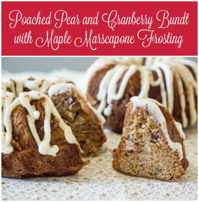 Poached Pear and Cranberry Bundt with Maple Marscapone Frosting for #BundtBakers from Sew You Think You Can Cook