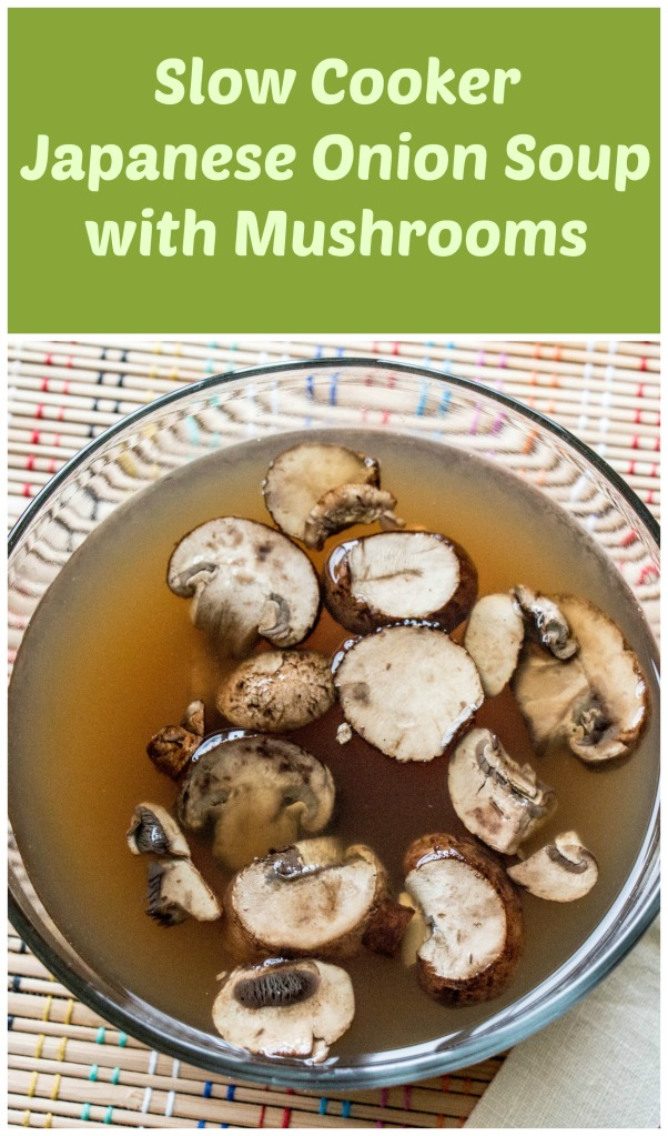 Japanese Onion Soup with Mushrooms for #FantasticalFoodFight from Sew You Think You Can Cook (2)