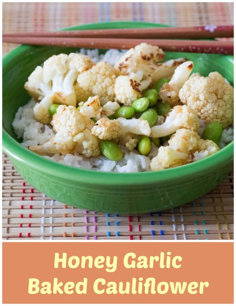Honey Garlic Baked Cauliflower | Sew You Think You Can Cook | http://sewyouthinkyoucancook.com