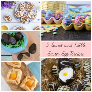 5 Edible Easter Egg Recipes | Sew You Think You Can Cook