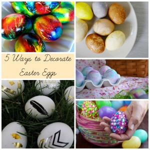 5 Ways to Decorate Easter Eggs | Sew You Think You Can Cook