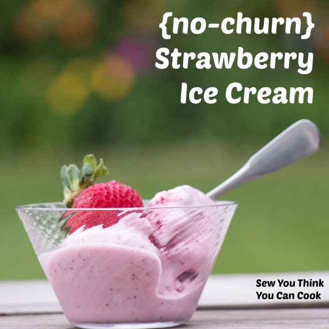 No-Churn Strawberry Ice Cream for #FantasticalFoodFight from Sew You Think You Can Cook
