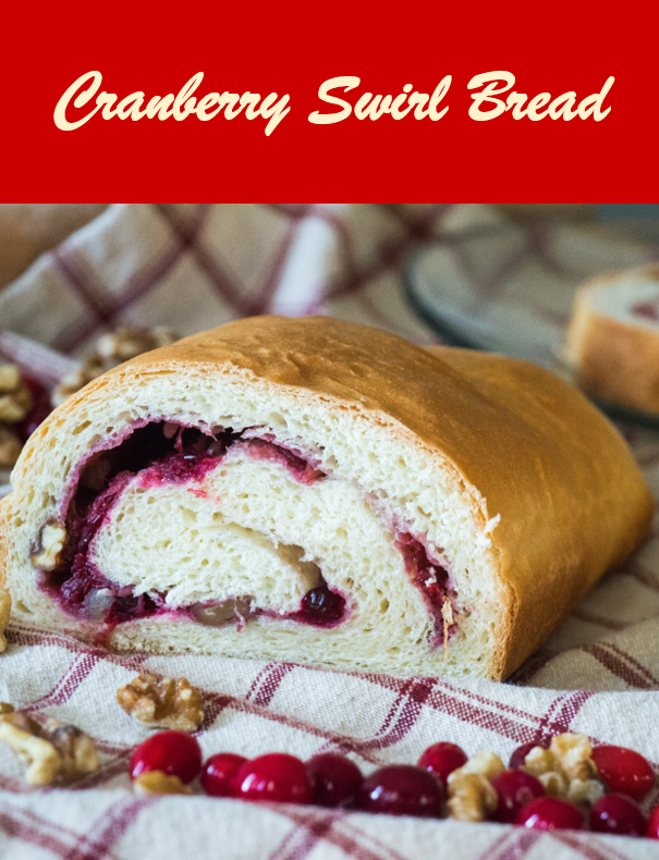 Cranberry Swirl Bread for #CranberryWeek from Sew You Think You Can Cook