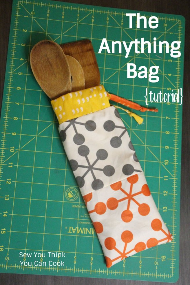 The Anything Bag Tutorial | Sew You Think You Can Cook | http://sewyouthinkyoucancook.com